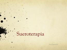 Sueroterapia - URGENCIAS BIDASOA