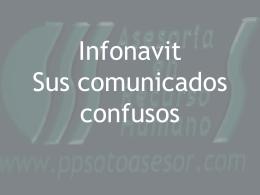 Infonavit Sus comunicados confusos