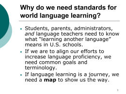 Course #EDC&I 495: World Languages: Standards and