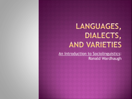 Languages, Dialects, and Varieties
