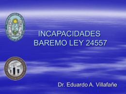 INCAPACIDADES BAREMO LEY 24557 -