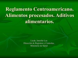 Reglamento Centroamericano. Alimentos procesados.