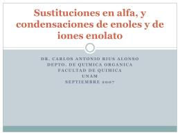 Sustituciones en alfa, y condensaciones de enoles