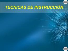 TECNICAS DE INSTRUCCIÓN