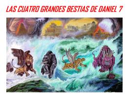 LAS CUATRO GRANDES BESTIAS DE DANIEL 7