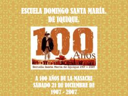 ESCUELA DOMINGO SANTA MARÍA. DE IQUIQUE. A 100