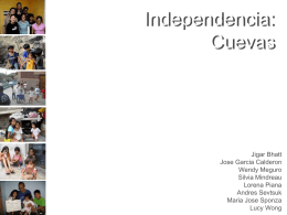 La Independencia : Cuevas