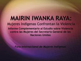 MAIRIN IWANKA RAYA: Mujeres Indígenas Confrontan