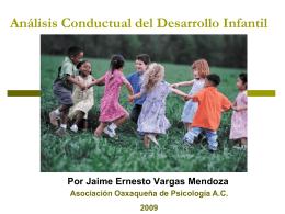 Análisis Conductual del Desarrollo Infantil.