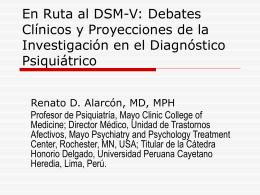 En ruta al DSM-V: Debates clínicos y proyecciones