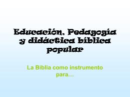 Educación, Pedagogía y didáctica bíblica popular