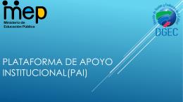 Plataforma de apoyo institucional(PAI)