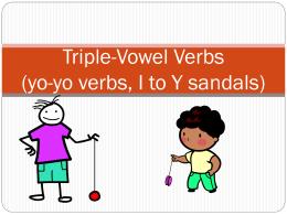 Triple Vowel Verbs (yo