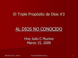 El triple proposito de Dios