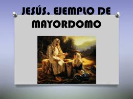 JESÚS, EJEMOLO DE MAYORDOMO