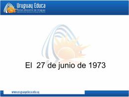 El 27 de junio de 1973 - Portada Principal Uruguay
