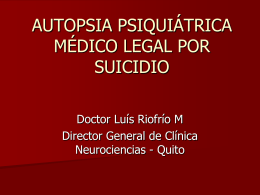 AUTOPSIA PSIQUIÁTRICA MÉDICO LEGAL POR SUICIDIO