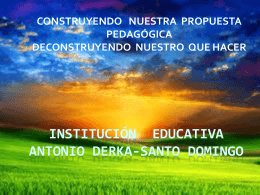 INSTITUCIÓN EDUCATIVA ANTONIO DERKA