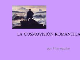 LA COSMOVISIÓN ROMÁNTICA