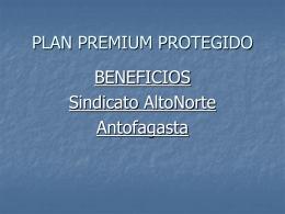 PLAN PREMIUM PROTEGIDO - Portal Alto Norte :