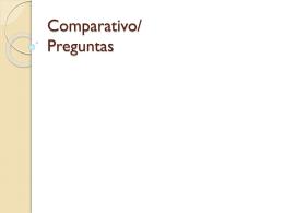 Comparativo/ Preguntas