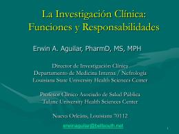 La Investigación Clínica: Funciones y
