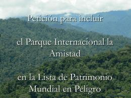 Parque Internacional La Amistad y El Pueblo Naso