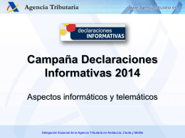Campaña Declaraciones Informativas 2014. Aspectos