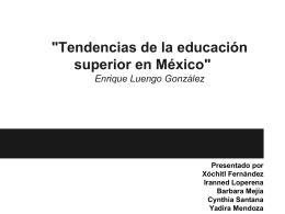 `Tendencias de la educación superior en México`