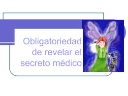 Obligatoriedad de revelar el secreto médico