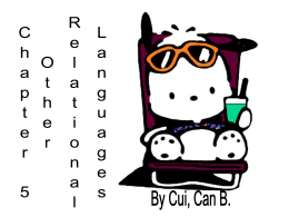 Chapter 5 Other Relational Languages