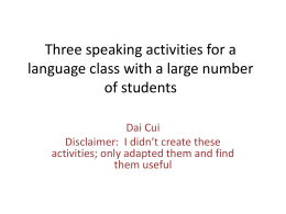 Three activities for a language class with a large