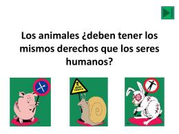 Los animales ¿deben tener los mismos derechos que