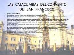 LAS CATACUMBAS DEL CONVENTO DE SAN FRANCISCO