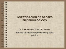INVESTIGACION DE BROTES EPIDEMIOLOGICOS
