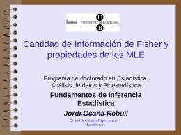 Cantidad de Información de Fisher y propiedades de