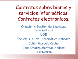 Contratos sobre bienes y servicios informáticos.