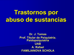 TRASTORNOS POR USO Y ABUSO DE SUSTANCIAS