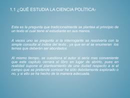1.1 ¿Qué estudia la Ciencia Política?