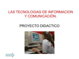 LAS TECNOLOGIAS DE INFORMACION Y COMUNICACIÓN.