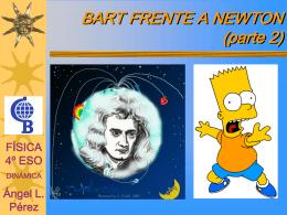 BART FRENTE A NEWTON