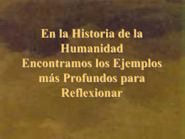 En la Historia de la Humanidad Encontramos los
