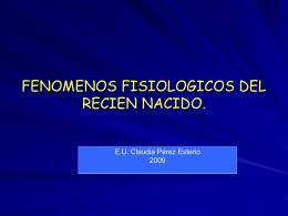 FENOMENOS FISIOLOGICOS DEL RECIEN NACIDO.