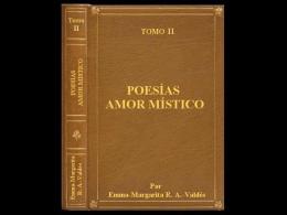 """Poesías """"AMOR MÍSTICO"""" Tomo II"""