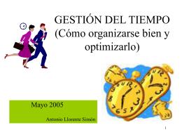 GESTIÓN DEL TIEMPO (Cómo organizarse bien y