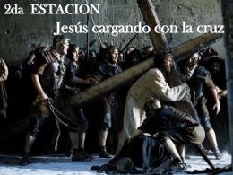 2da Estacion - Jesus cargando la Cruz