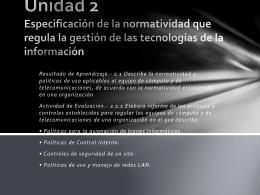 Unidad 2 Especificación de la normatividad que