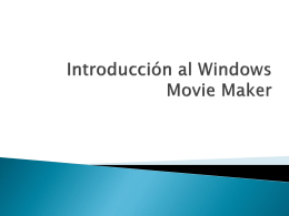 Introducción al Windows Movie Maker