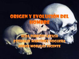 ORIGEN Y EVOLUCIÓN DEL HOMBRE - Inicio