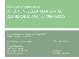 DISCUTAMOS LA VENEZUELA FUTURA: DE LA VENEZUELA